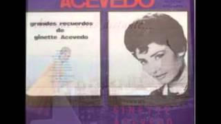 GRANDES RECUERDOS DE GINETTE ACEVEDO  ( lp completo )