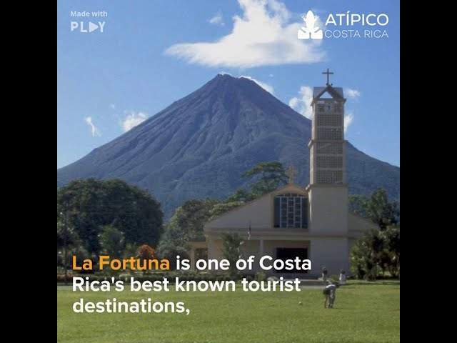 Historical facts of La Fortuna and the Arenal Volcano