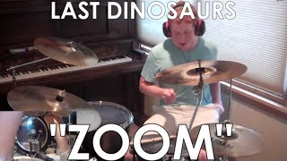 Last Dinosaurs - Zoom Drum Cover