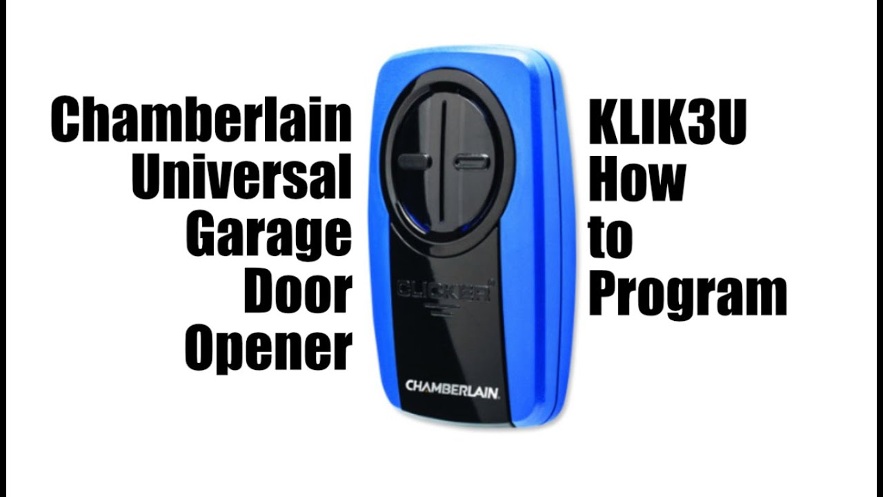 Programming Chamberlain Klik3u Universal Garage Door Opener With Overhead Door Brand Opener Youtube
