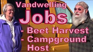 Work Camping: Campground Host and the Beet Harvest #Vanlife