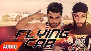 Flying Car | Full Audio Song | Ninja Ft Sultaan | Speed Records