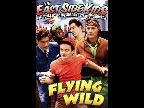 Flying Wild (East Side Kids)
