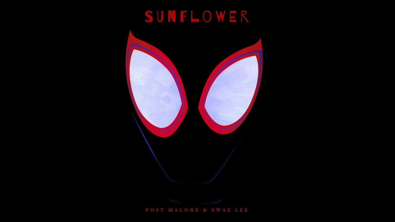Post Malone, Swae Lee - Sunflower (Spider-Man: Into the Spider-Verse AWARD)