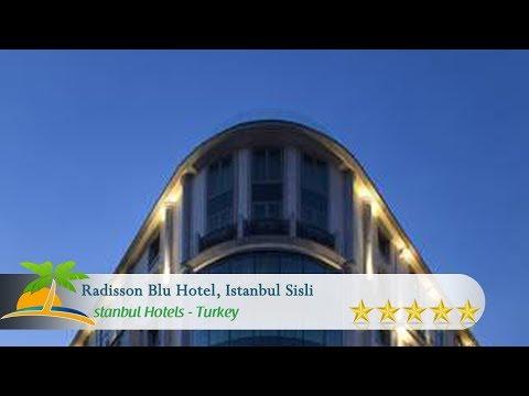 Radisson Blu Hotel, Istanbul Sisli - Istanbul Hotels, Turkey