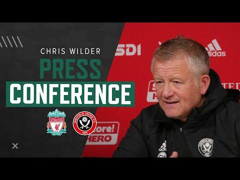 Chris Wilder | Liverpool v Sheffield United | Premier League press conference