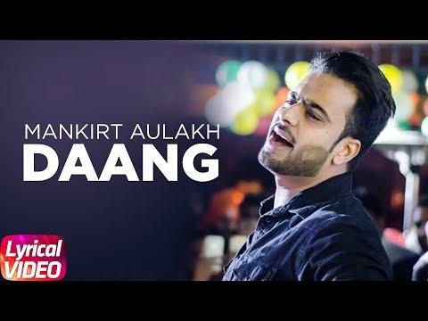 Daang (Lyrical) | Mankirt Aulakh | MixSingh | Deep Kahlon | Sukh Sanghera | Speed Records