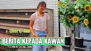Berita Kepada Kawan - Ebiet G Ade (cover By Leona Zhen)