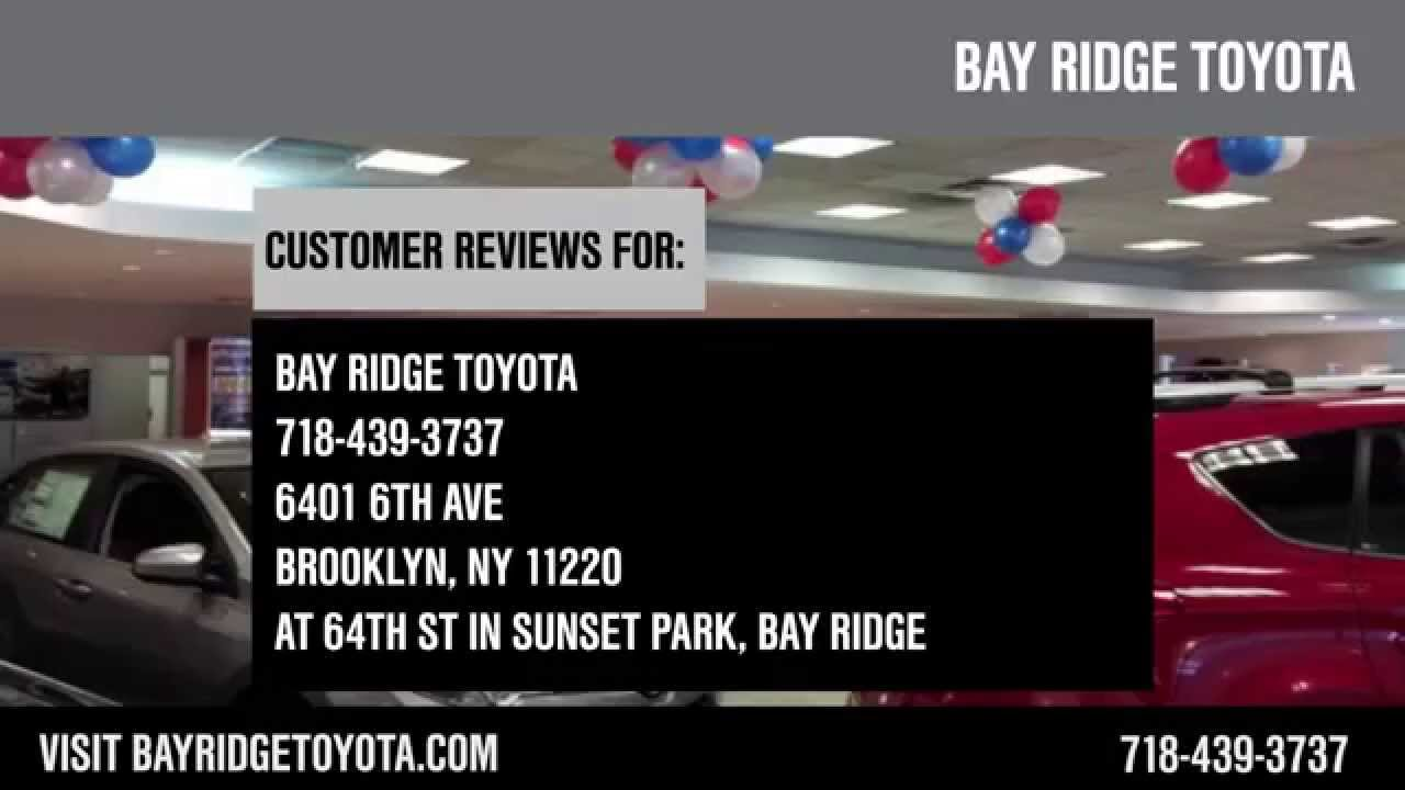 Toyota Dealership Nyc >> Bay Ridge Toyota Reviews Nyc Car Dealership Reviews Youtube