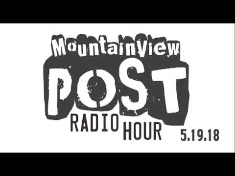 MTView Post Radio Hour May 19, 2018