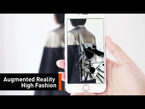 The New Fashion Is Augmented Reality