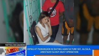 NTG: Hipag at pamangkin ni dating Agriculture Sec. Alcala, arestado sa buy-bust operation