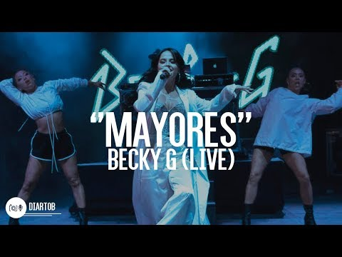 ► Becky G - Mayores (LIVE)