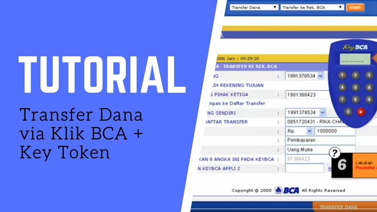 Tutorial Transfer Dana Via Klik Bca Key Token Youtube