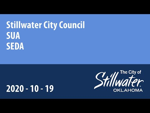 Stillwater City Council -SUA - SEDA 10/19/2020
