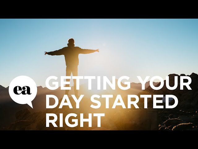 Joyce Meyer | Getting Your Day Started Right