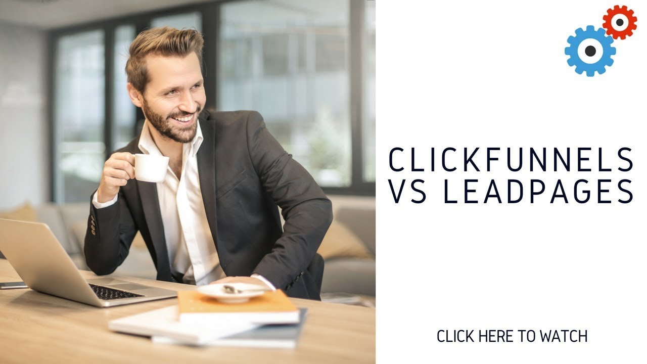 ClickFunnels Vs LeadPages. What's The Best Option?
