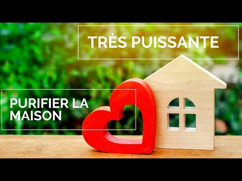Musique Pour Purifier La Maison TRÈS PUISSANTE - Musique Pour Nettoyage Énergétique