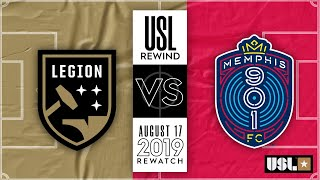 REWIND: Birmingham Legion FC vs. Memphis 901 FC: August 17th, 2019