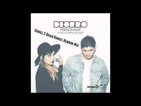 Deorro - Perdóname (Daniel y Brian Rangel Rework Mix)