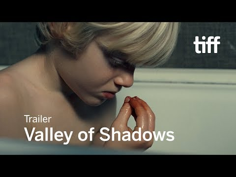 VALLEY OF SHADOWS Trailer | TIFF 2017