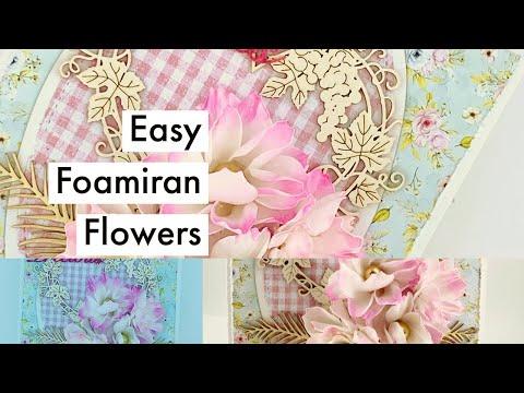 Mintay + Foamiran Flowers