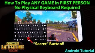 No Physical Keyboard Required - How to Play FPP in ANY GAME MODE - PUBG Mobile Global 0.6.0
