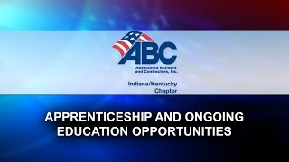 ABC of Indiana/Kentucky Member Spotlight July 2014 - Apprenticeship and Ongoing Education