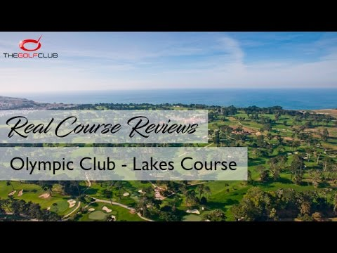 TGC - Real Course Review - Olympic Club (Lakes Course)