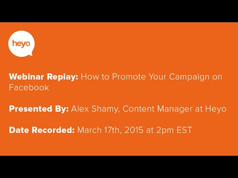 Customer Webinar: How to Promote your Campaign on Facebook
