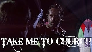 The Walking Dead || Take Me To Church
