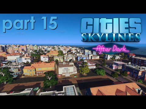 Bermuda Waterfront (Cities: Skylines - Uncut Gameplay - PC - Part 2.15)