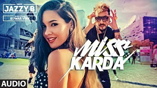 Full  Miss Karda  Jazzy B  Kuwar Virk  Latest Song 2018
