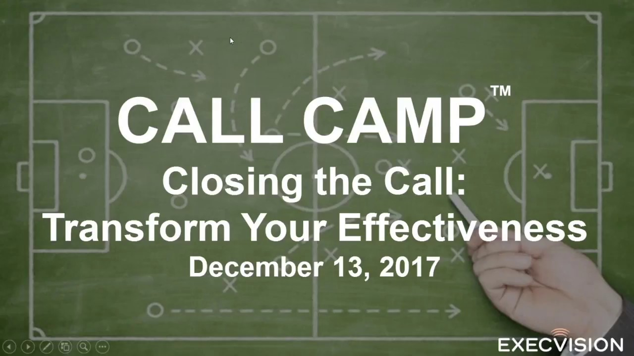 Call Camp: Closing a Sales Call 12/13/17
