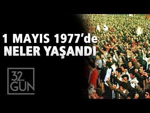 1 Mayıs 1977'de Neler Yaşandı? | Kanlı 1 Mayıs | 32. Gün Arşivi