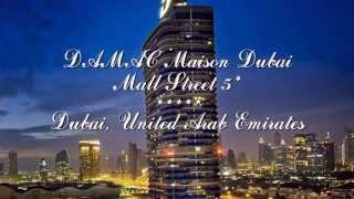 DAMAC Maison Dubai Mall Street 5* Дубай, ОАЭ(Отель DAMAC Maison Dubai Mall Street 5* Дубай, ОАЭ Комплекс Damac Maison Dubai Mall Street расположен на бульваре Шейха Мохаммеда ибн..., 2015-11-14T14:25:43.000Z)