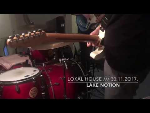 Lake Notion /// LOKAL HOUSE promo
