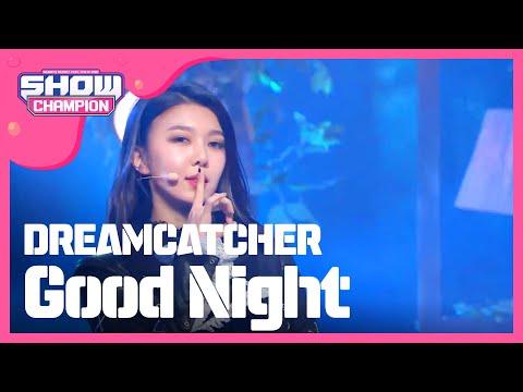 Show Champion EP.223 DREAMCATCHER - Good Night