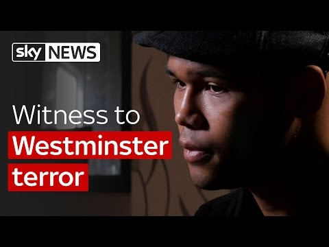 Witness to Westminster terror