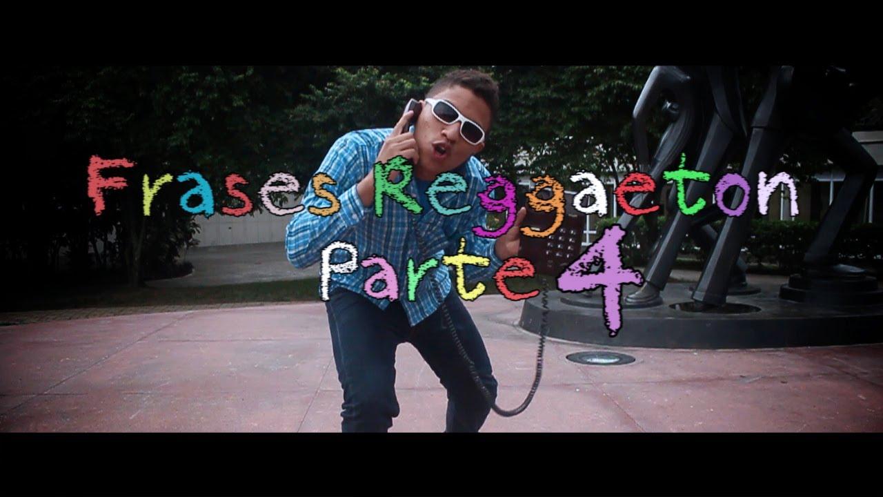 Frases Reggaeton 4