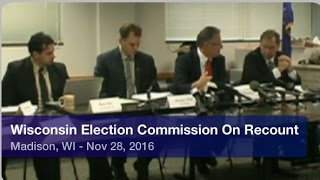 Wisconsin Elections Commission Approves Presidential Recount Timeline- Full Public Meeting