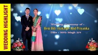 Nepali Wedding Highlights | AAKASH weds PRIYANKA