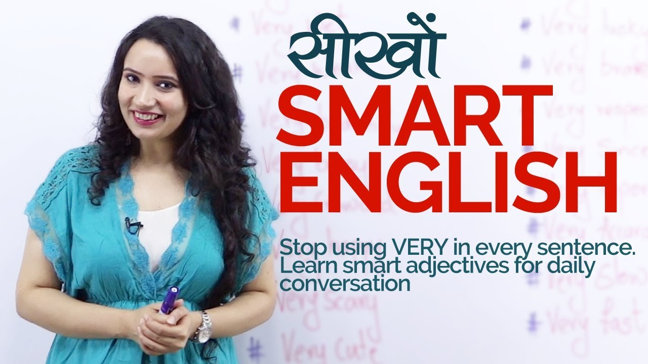 Learn to speak SMART ENGLISH – Vocabulary for Daily English
