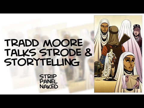 Tradd Moore talks Luther Strode & Storytelling - Creators Edition | Strip Panel Naked
