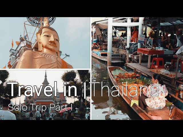 Travel in Thailand | Wat Indharaviharn | Floating Market | Wat Arun