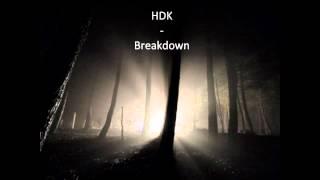 HDK - Breakdown - Track 07