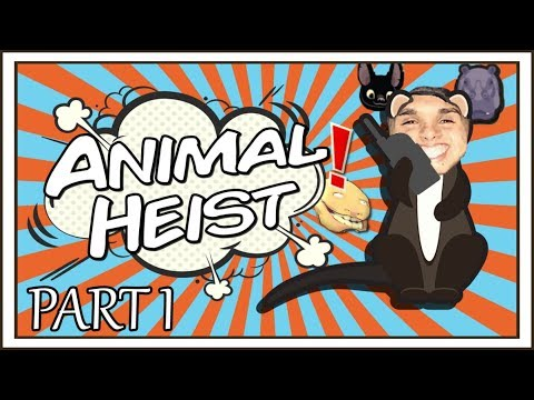 Animal Heist | Part 1 Cutest Thief Ever