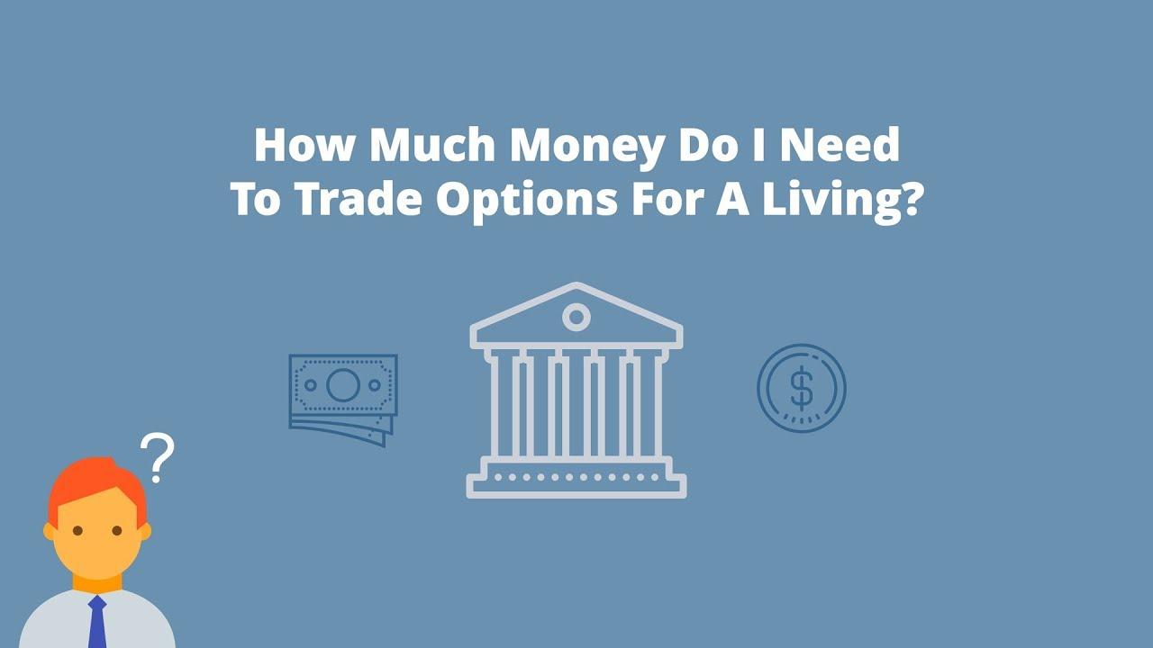 How do i trade options for a living