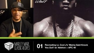 Marley Marl &#39Classic Recipes&#39 - Recreating LL Cool J&#39s &#39Mama Said Knock You Out&#39 w Ableton + APC40
