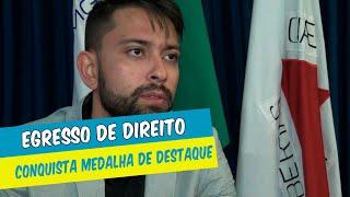 EGRESSO DE DIREITO RECEBE  MEDALHA DE DESTAQUE